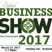2017 Business Show Rutland VT new date