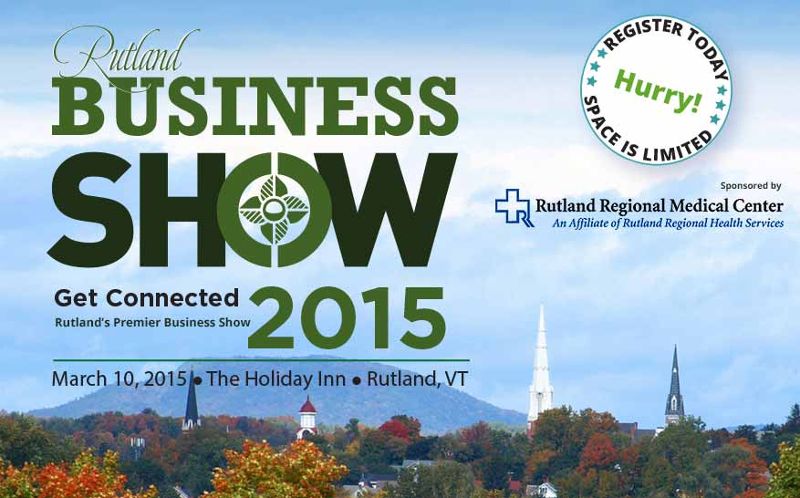 2015 Rutland Business Show - Rutland, VT