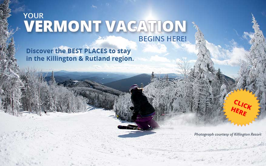 best places to stay in rutland and Killington, VT