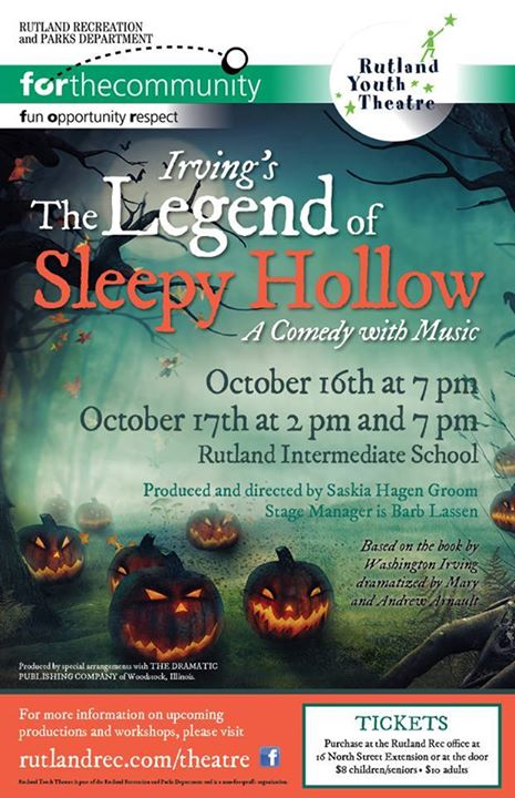 The Legend Of Sleepy Hollow A Comedy With Music Rutland Region Chamber Of Commerce