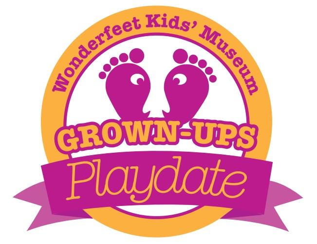 grown ups playdate to benefit wonderfeet kids museum rutland